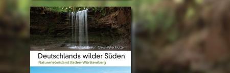 Deuschlands wilder Süden