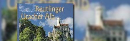 Reutlinger und Uracher Alb